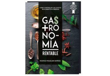 Gastronomía rentable: cómo controlar los costos en alimentos y bebidas
